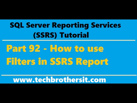 SSRS Tutorial Part 92 - How to use Filters in SSRS Report
