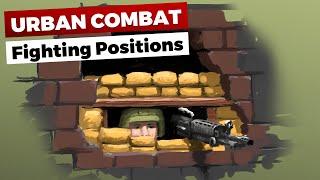 Urban Combat: Fighting Positions