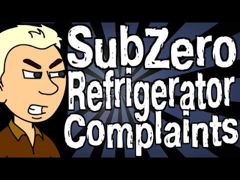 Sub Zero Refrigerator Complaints