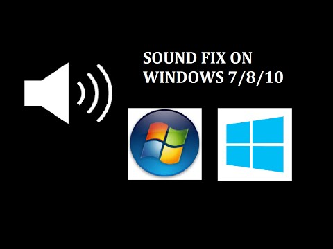 Sound not working on windows 7/8/10-Fix