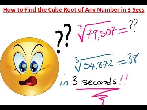 How to Find the Cube Root of Any Number in 3 Secs