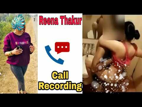Xxx Mp4 ReenaThakur And Upen Pandit Wife CallRecording Ll Bjp Leaders Reena Thakur Viral Video And Audio 3gp Sex