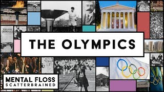 The Olympics - Mental Floss Scatterbrained
