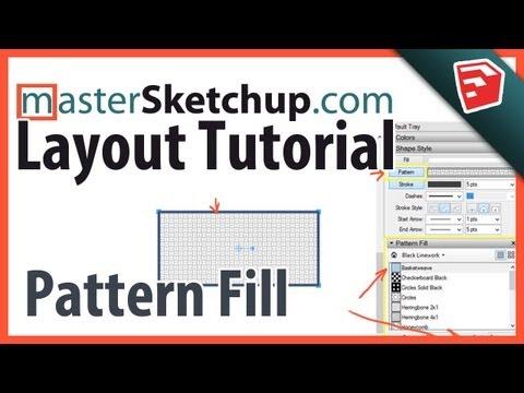 Sketchup Pro / Layout Pattern Fill Tutorial