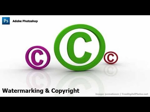 Photoshop - Watermarking & Copyrighting Your Images