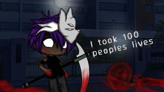 I took 100 peoples lives|| GLMM|| BL