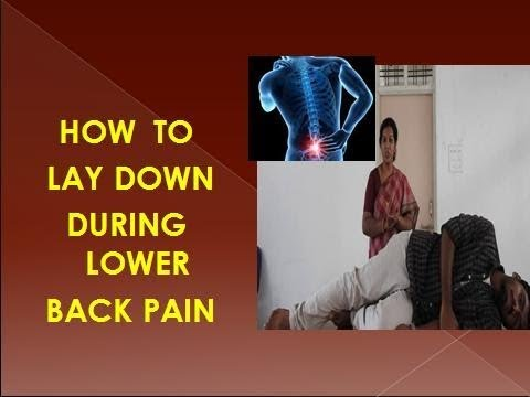 RIGHT POSTURE TO LAY DOWN DURING LOWER BACK PAIN