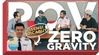 POV - GARA-GARA ZERO GRAVITY IZIN DICABUT? feat. DEDDY CORBUZIER + DKPPU