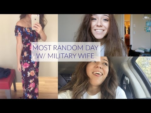 RANDOM DAY WITH A MILITARY WIFE