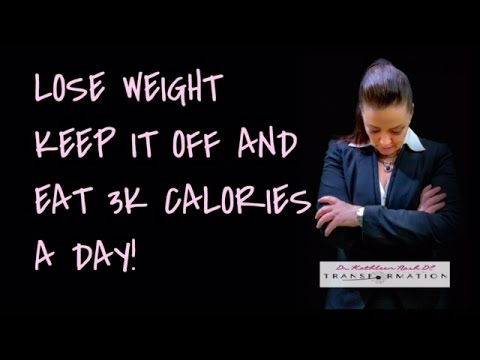 Weight Loss | Eating 3,000 Calories A Day & Keep Weight Off | TOTAL Transformation Kathleen Nash