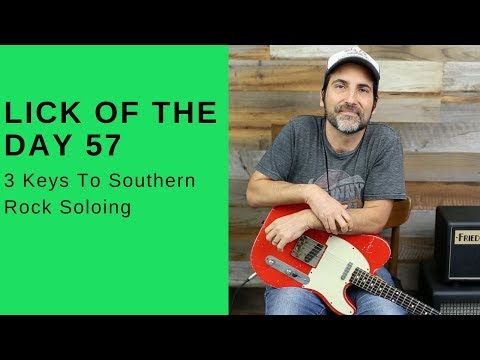 Lick Of The Day 57 - 3 Keys To Southern Rock Soloing - Guitar Lesson