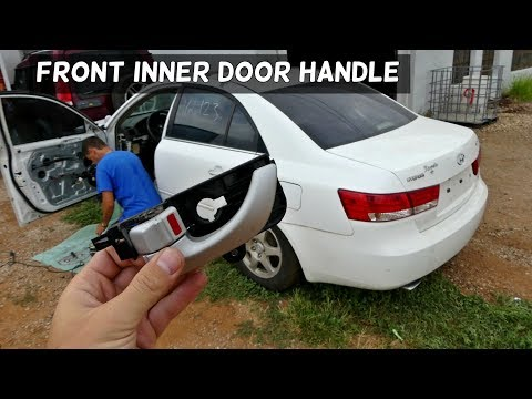 HOW TO REMOVE AND REPLACE INTERIOR INNER DOOR HANDLE ON HYUNDAI SONATA