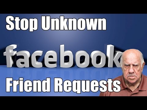 How to Stop Unknown Friend Requests on Facebook