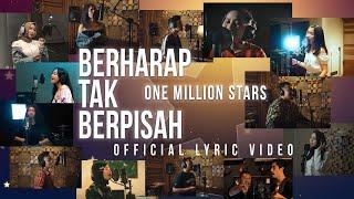 One Million Stars - Berharap Tak Berpisah