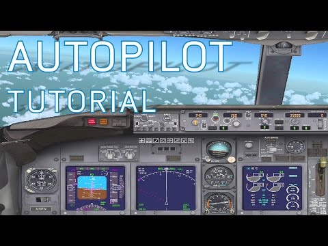 FSX How to Use Autopilot | Boeing 737-800 | Tutorials