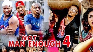 2017 Latest Nigerian Nollywood Movies - Not Man Enough 4