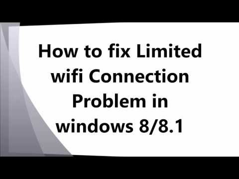 How to fix limited wifi connection problem in windows 8 or 8 1