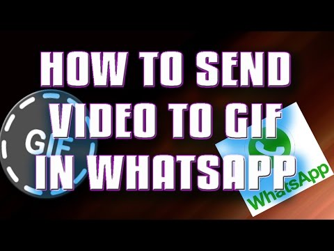 HOW TO SEND GIF FILES ON WHATSAPP LATEST UPDATE|SEND GIF FILES ON WHATSAPP|WHATSAPP SEND GIF
