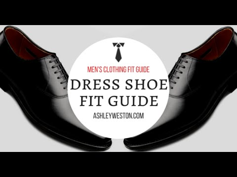 How Should Dress Shoes Fit? - Men's Clothing Fit Guide - Oxfords, Brogues, Derby, Loafers, Monkstrap