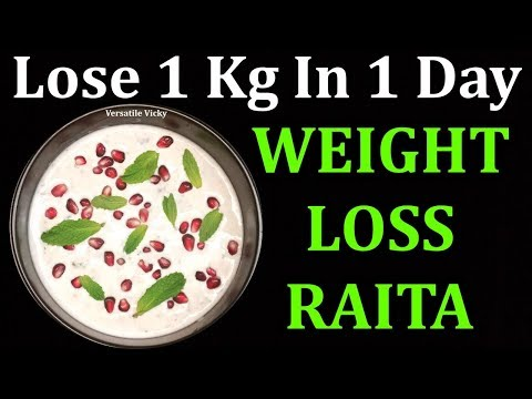 How To Lose Weight 1Kg In 1 Day | Lose 1 Kg In A Day | Weight Loss Raita