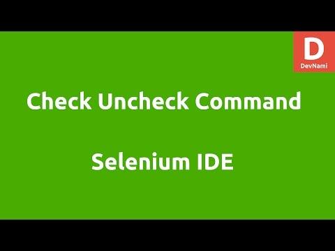 Selenium IDE Check Uncheck Command