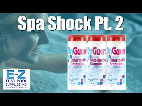 Hot Tub & Spa Shock Part 2: Granular Bromine