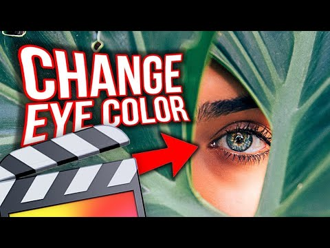 How To Change Eye Color - Final Cut Pro X