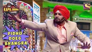 Pidhu Does Bhangra - The Kapil Sharma Show