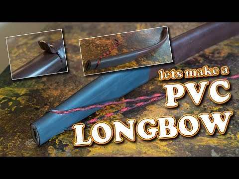 How to make a PVC LONGBOW - DIY - easy way
