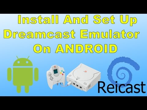 How To Install And Set Up Reicast Dreamcast Emulator On android
