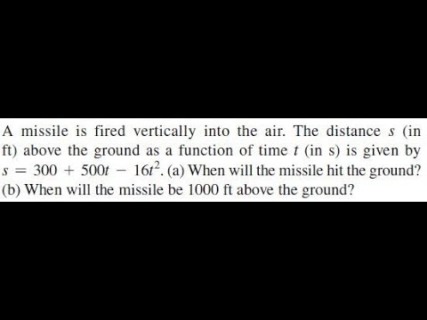 A missile is fired vertically into the air. The distance s (in ft)