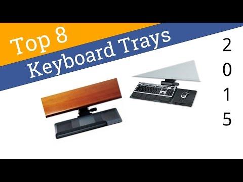 8 Best Keyboard Trays 2015