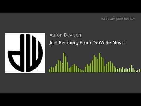 Joel Feinberg From DeWolfe Music