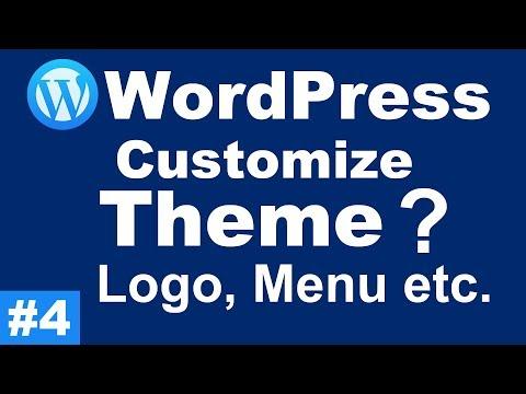 How to Customize a WordPress Theme - WordPress Tutorials #4