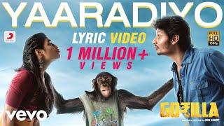 Gorilla - Yaaradiyo Tamil Lyric | Jiiva, Shalini Pandey | Sam C.S.