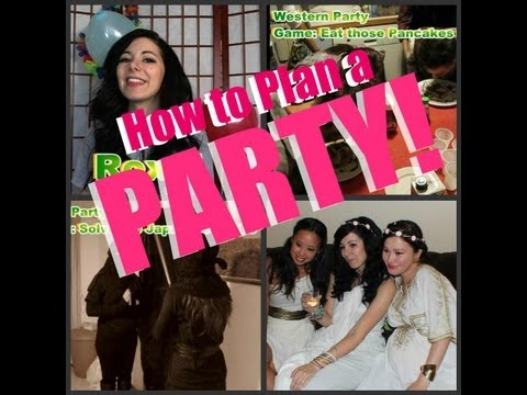 How to Plan the Perfect Party!