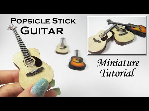 DIY Miniature Acoustic Guitar (made with popsicle sticks!)