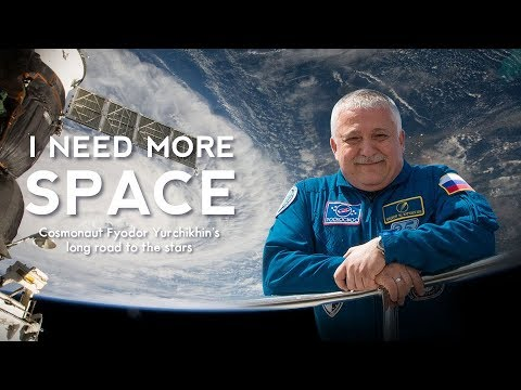 I Need More Space: Cosmonaut Yurchikhin's long road to the stars (Trailer) Premiere 04/06