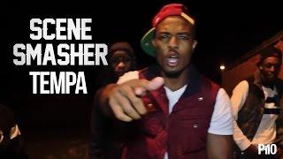 P110 - Tempa [Scene Smasher]
