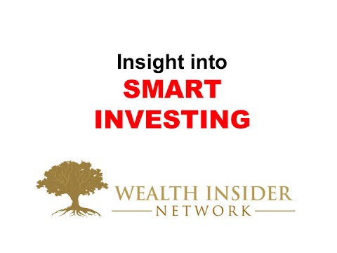Wealth Insider Network Insights to SMART Investing - Wealth Insider Network.