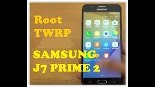 Samsung J7 Prime2 (G611F ) 7 1 1 Root File 100% - PakVim net