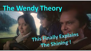 The Wendy Theory - This Finally Explains The Shining!