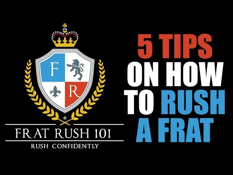 How to Rush a Fraternity - 5 tips from Clark Cunningham