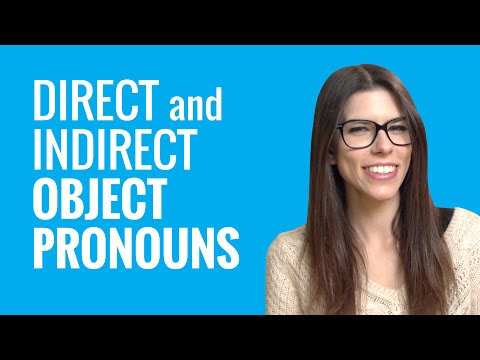 Ask a French Teacher - When Do I Use Direct Object and Indirect Object Pronouns in French?