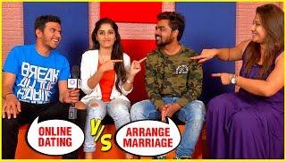 Online Dating V/s Arrange Marriage   Fun Interaction   Rasika Sunil
