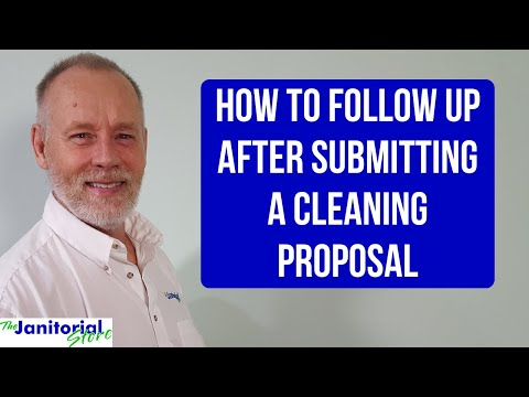 #23 CleaningBiz.tv - Following Up After Submitting A Cleaning Proposal