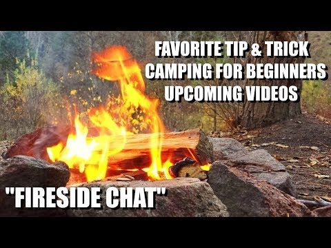 Favorite Tip & Trick, Camping Tips, & New Videos -
