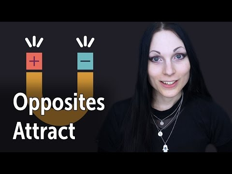 Opposites Attract | A Healthy Relationship (Push & Pull)