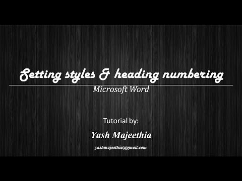 Setting styles & heading numbering in Microsoft Word (Part 4 of 11)