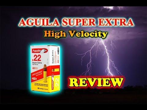 Ammunition Review: Aguila Super Extra
